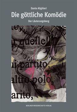 Die göttliche Komödie / Die göttliche Komödie von Dante Alighieri, Tesmar,  Ruth, Vormbaum,  Thomas