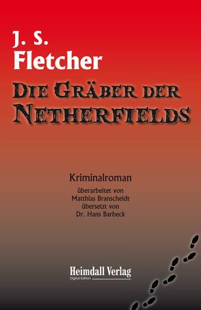 Die Gräber der Netherfields von Barbeck,  Hans, Branscheidt,  Matthias, Smith Fletcher,  Joseph