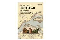 Die Gräberfelder von Intercisa II von Teichner,  Felix