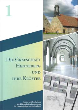 Die Grafschaft Henneberg und ihre Klöster von Spazier,  Ines