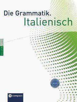 Die Grammatik. Italienisch A1 – C1 von Hoffmann Di Marzio,  Anna Maria, Sciarra,  Elena
