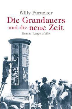 Die Grandauers und die neue Zeit von Purucker,  Willy