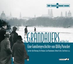 Die Grandauers und ihre Zeit von Purucker,  Willy