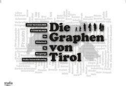 Die Graphen von Tirol von Neuner,  Stefan, Nussbaumer,  Josef