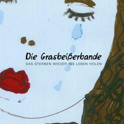 Die Grasbeißerbande von Stanberger,  Karsten, Stanberger,  Susen