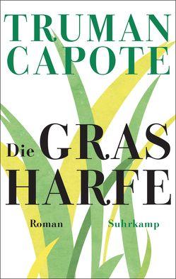Die Grasharfe von Capote,  Truman, Podszus,  Friedrich, Seidel,  Annemarie
