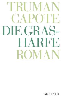 Die Grasharfe von Capote,  Truman, Podszus,  Friedrich, Roshani (Hg.),  Anuschka, Seidel,  Anna
