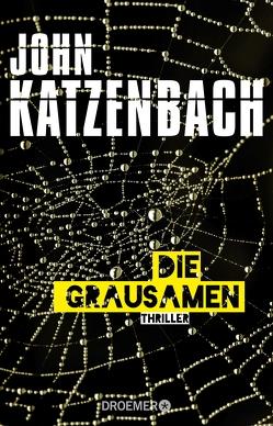 Die Grausamen von Katzenbach,  John, Kreutzer,  Anke, Kreutzer,  Eberhard