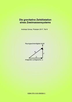 Die gravitative Zeitdilatation eines Zweimassensystems von Gimsa,  Andreas