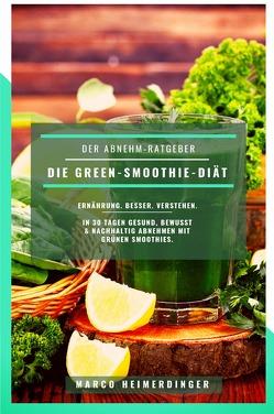 Die Green-Smoothie-Diät von Heimerdinger,  Marco