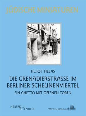 Die Grenadierstraße im Berliner Scheunenviertel von Helas,  Horst