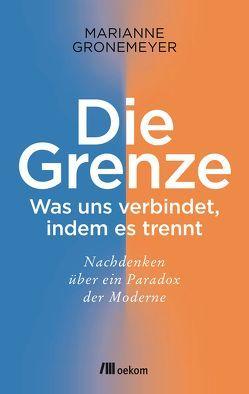 Die Grenze von Gronemeyer,  Marianne