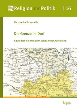 Die Grenze im Dorf von Bretschneider,  Falk, Duhamelle,  Christophe