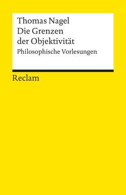 Die Grenzen der Objektivität von Gebauer,  Michael, Nagel,  Thomas