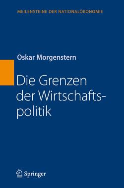 Die Grenzen der Wirtschaftspolitik von Morgenstern,  Oskar