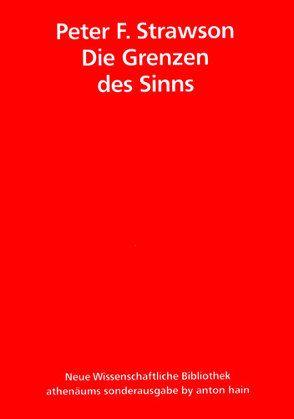 Die Grenzen des Sinns von Strawson,  Peter F.