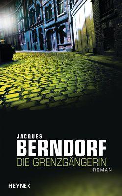 Die Grenzgängerin von Berndorf,  Jacques