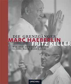 Die Grenzgänger von Haeberlin,  Marc, Keller,  Fritz