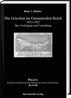Die Griechen im Osmanischen Reich 1913-1923 von Richter,  Heinz A.
