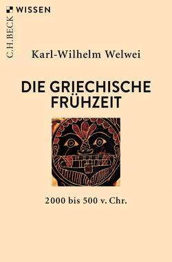 Die griechische Frühzeit von Welwei,  Karl-Wilhelm