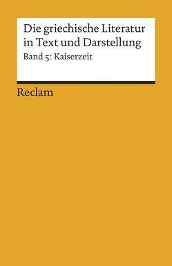 Die griechische Literatur in Text und Darstellung V von Görgemanns,  Herwig