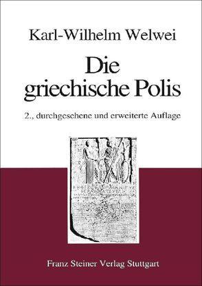 Die griechische Polis von Welwei,  Karl-Wilhelm