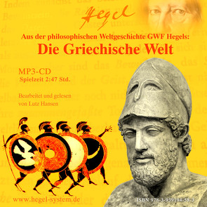 Die Griechische Welt (Hörbuch, 1 MP3-CD, 2:47 Std.) von Hansen,  Lutz