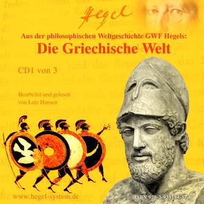 Die Griechische Welt (Hörbuch, 3 Audio-CDs) von Hansen,  Lutz