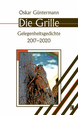 Die Grille von Güntermann,  Oskar
