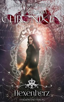 Die Grimm-Chroniken (Band 19): Hexenherz von Shepherd,  Maya