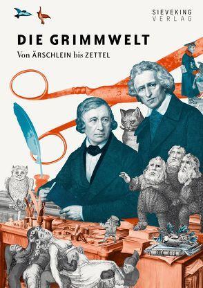 Die Grimmwelt von Hürlimann,  Annemarie, Lepp,  Nicola