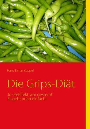 Die Grips-Diät von Keppel,  Hans E
