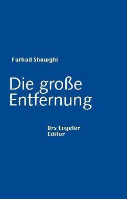 Die große Entfernung von Showghi,  Farhad