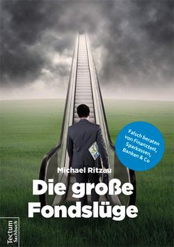 Die große Fondslüge von Ritzau,  Michael