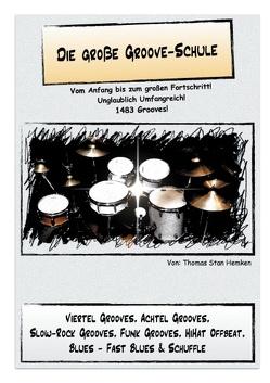 Die große Groove-Schule von Hemken,  Thomas Stan