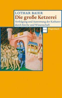 Die große Ketzerei von Baier,  Lothar