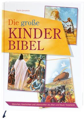 Die große Kinder-Bibel von Jeromin,  Karin