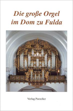 Die große Orgel im Dom zu Fulda