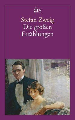 Die großen Erzählungen von Ziegler,  Edda, Zweig,  Stefan