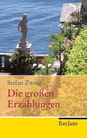 Die großen Erzählungen von Scheffel,  Michael, Zweig,  Stefan
