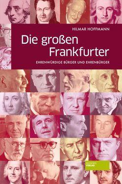 Die großen Frankfurter von Hoffmann,  Hilmar