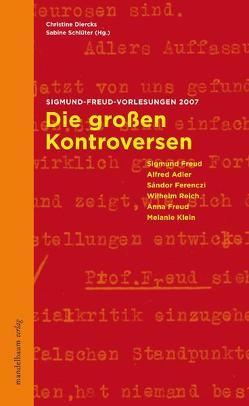 Die großen Kontroversen der Psychoanalyse von Diercks,  Christine, Schlüter,  Sabine