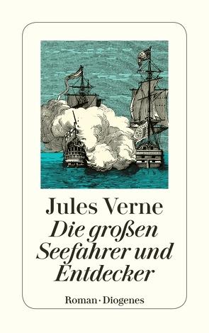 Die großen Seefahrer und Entdecker von Schmölders,  Claudia, Verne,  Jules