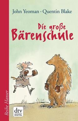 Die große Bärenschule von Blake,  Quentin, Ehlers,  Hanni, Kämper,  Regine, Yeoman,  John