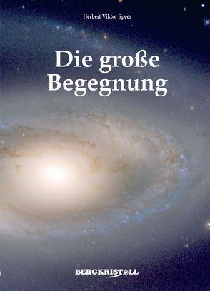 Die große Begegnung von Speer,  Herbert V