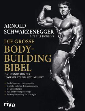 Die große Bodybuilding-Bibel von Dobbins,  Bill, Schwarzenegger,  Arnold