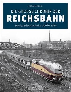 Die große Chronik der Reichsbahn von Vetter,  Klaus-J.
