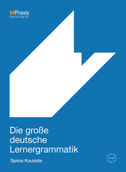 Die große deutsche Lernergrammatik von Koukidis,  Spiros