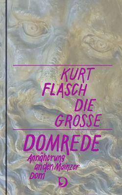 Die große Domrede von Flasch,  Kurt
