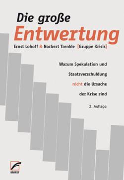 Die große Entwertung von Lohoff,  Ernst, Trenkle,  Norbert
